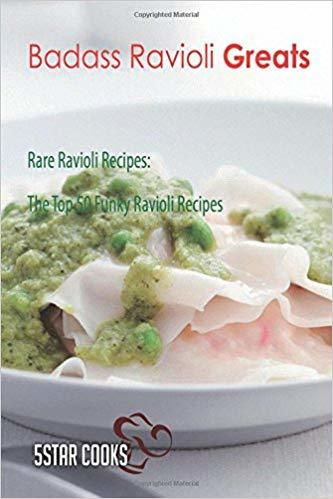Badass Ravioli Recipes