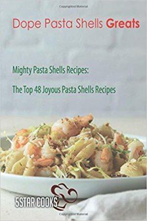 Pasts Shells Recipes