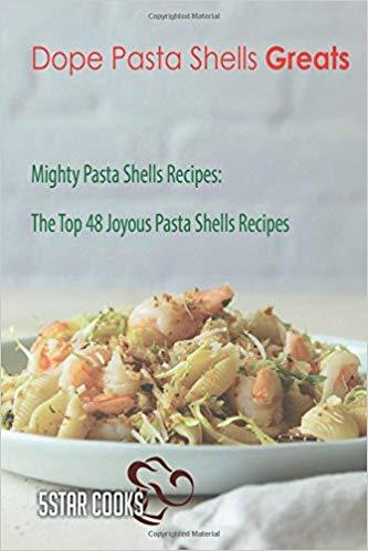 Pasts Shells Recipes